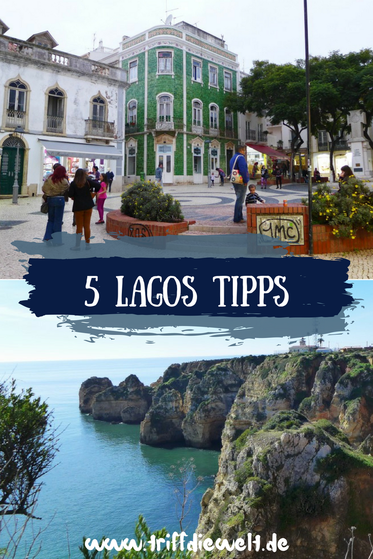 Lagos Tipps: Meine 5 Top Empfehlungen für die Stadt an der Algarve #traveltoportugal