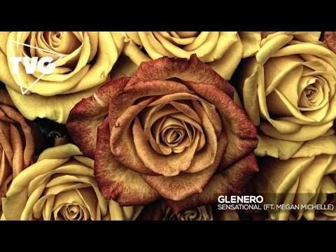 Glenero - Sensational (ft. Megan Michelle) - YouTube