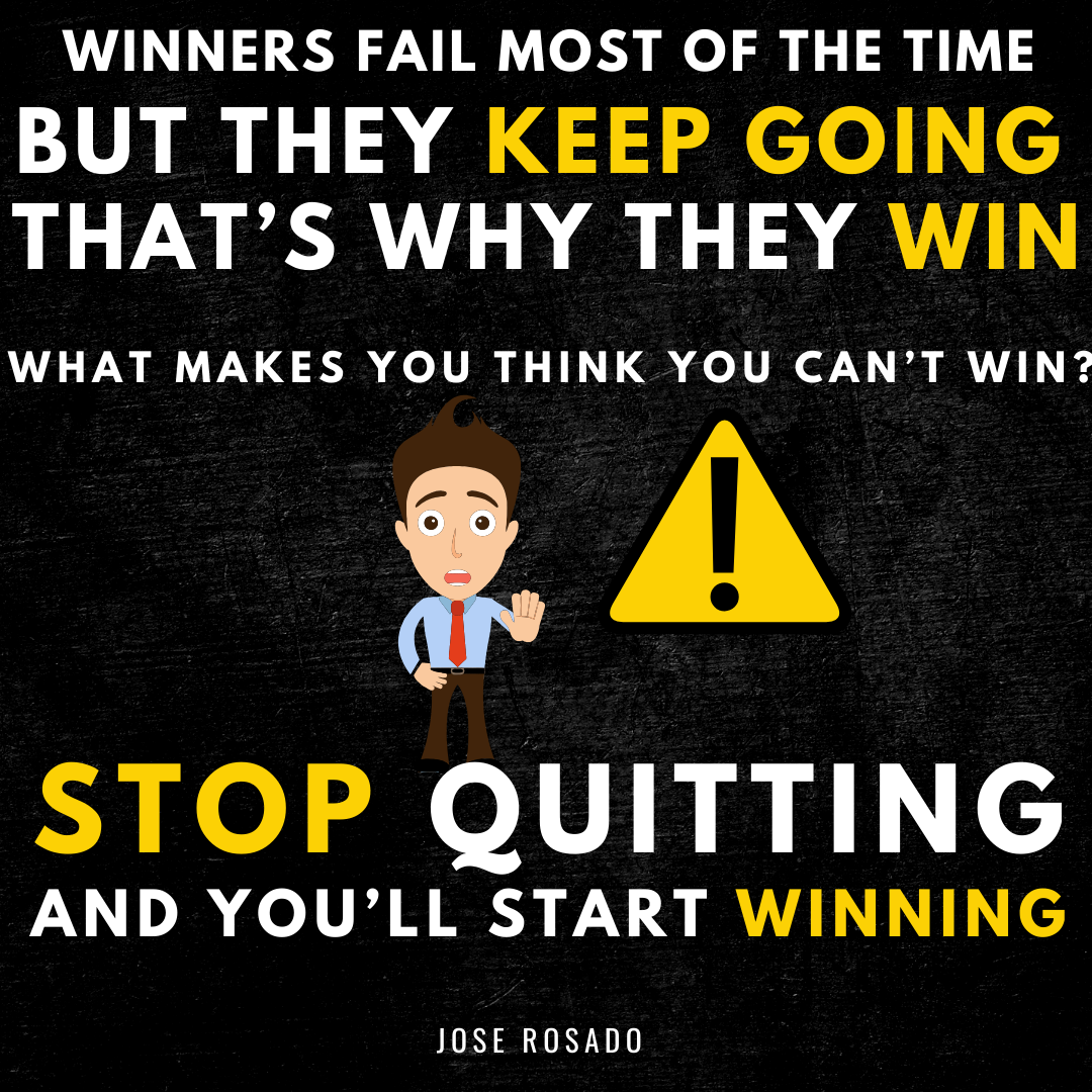 Stop Quitting And You'll Start Winning. #neverquit