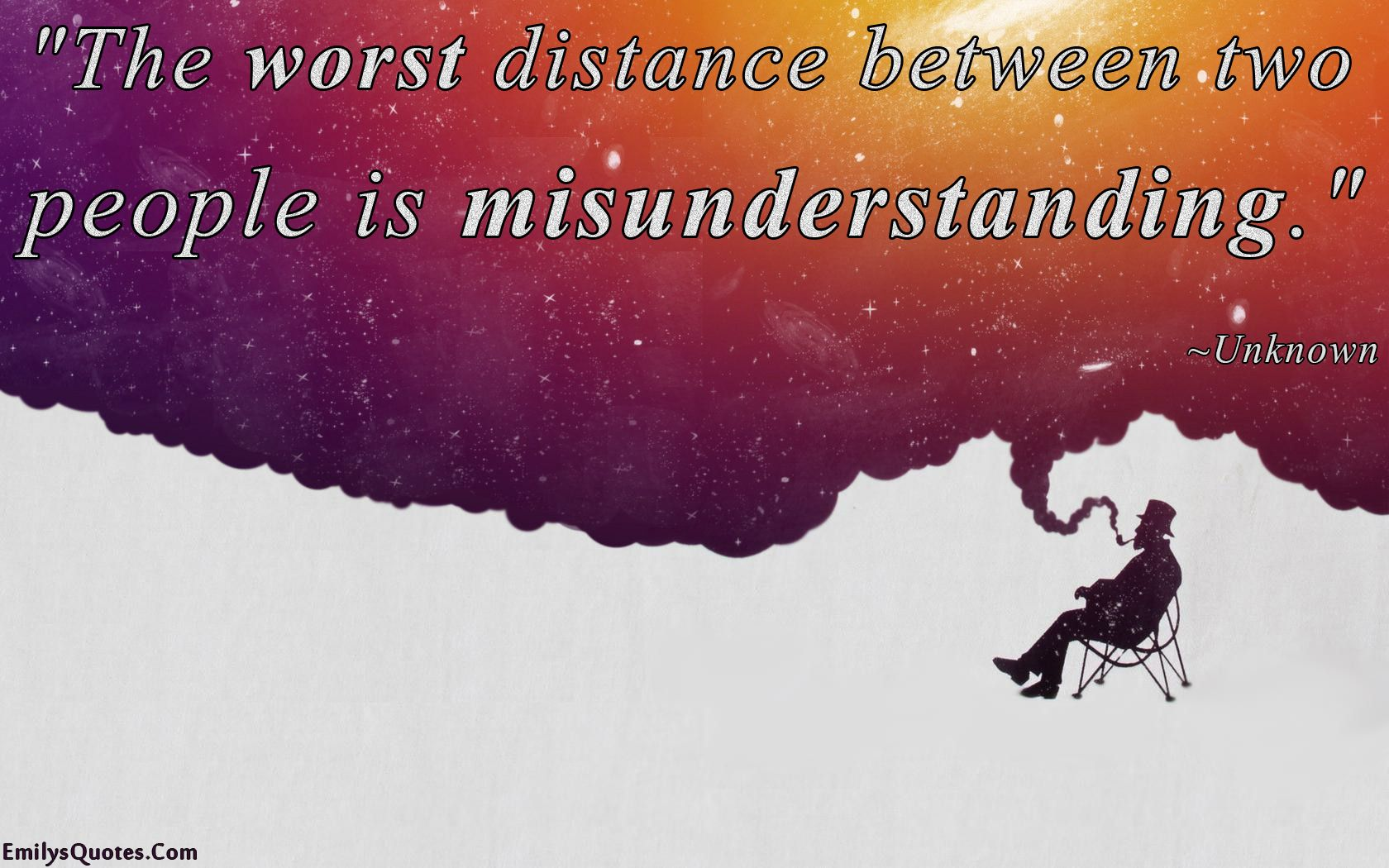 Quotes About Friendship Misunderstanding The Worst Distance Between Two People Is Misunderstanding  Quotes