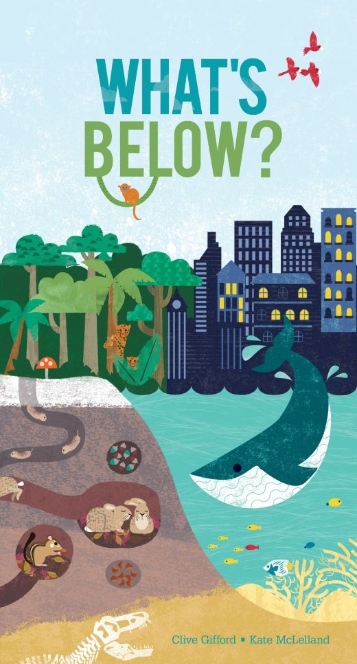 What's Below? by Clive Gifford and Kate McLelland from @egmontuk. #childrensbooks What's below . #books
