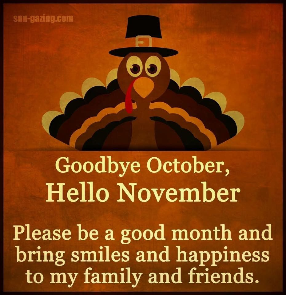 """Goodbye October, Hello November"" (With images) Hello"
