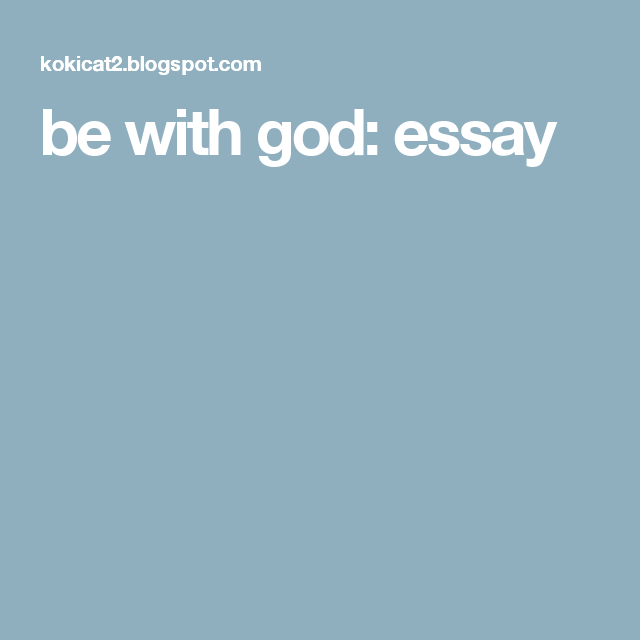 be with god: essay