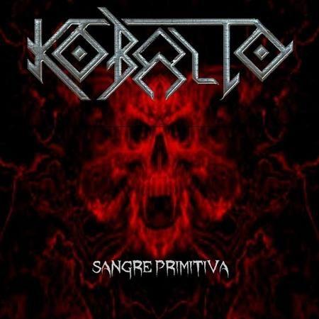 Kobalto - Sangre Primitiva (2015)