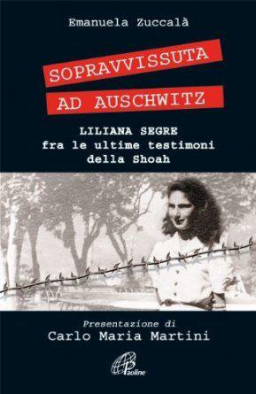 Emanuela Zuccalà, Sopravvissuta ad Auschwitz