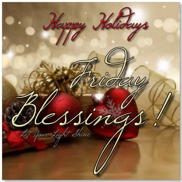 Friday Christmas Quotes: Happy Holidays Happy Friday Pictures
