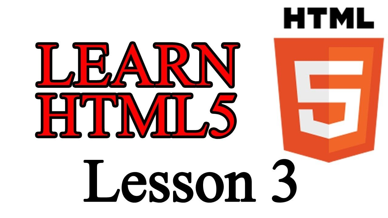 Learn Html Lesson 3