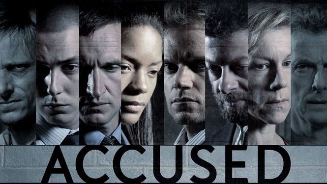 Accused Tv Show I Could Only Find 4 Episodes On Netflix Each Episode Is A Separate Story About How One Ordinary Pers Tv Shows Documentaries Favorite Tv Shows