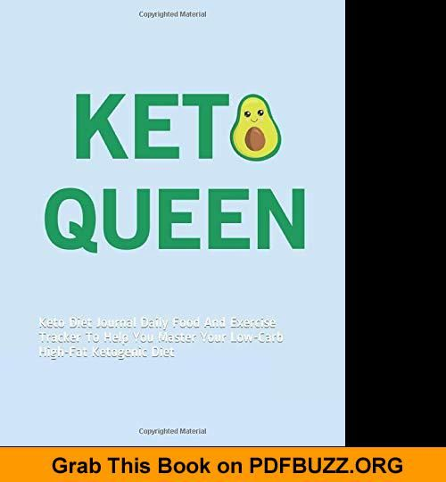 Keto Queen Keto Diet Journal Daily Food And Exercise Tracker To Help You Master... Keto Queen Keto Diet Journal Daily Food And Exercise Tracker To Help You Master...