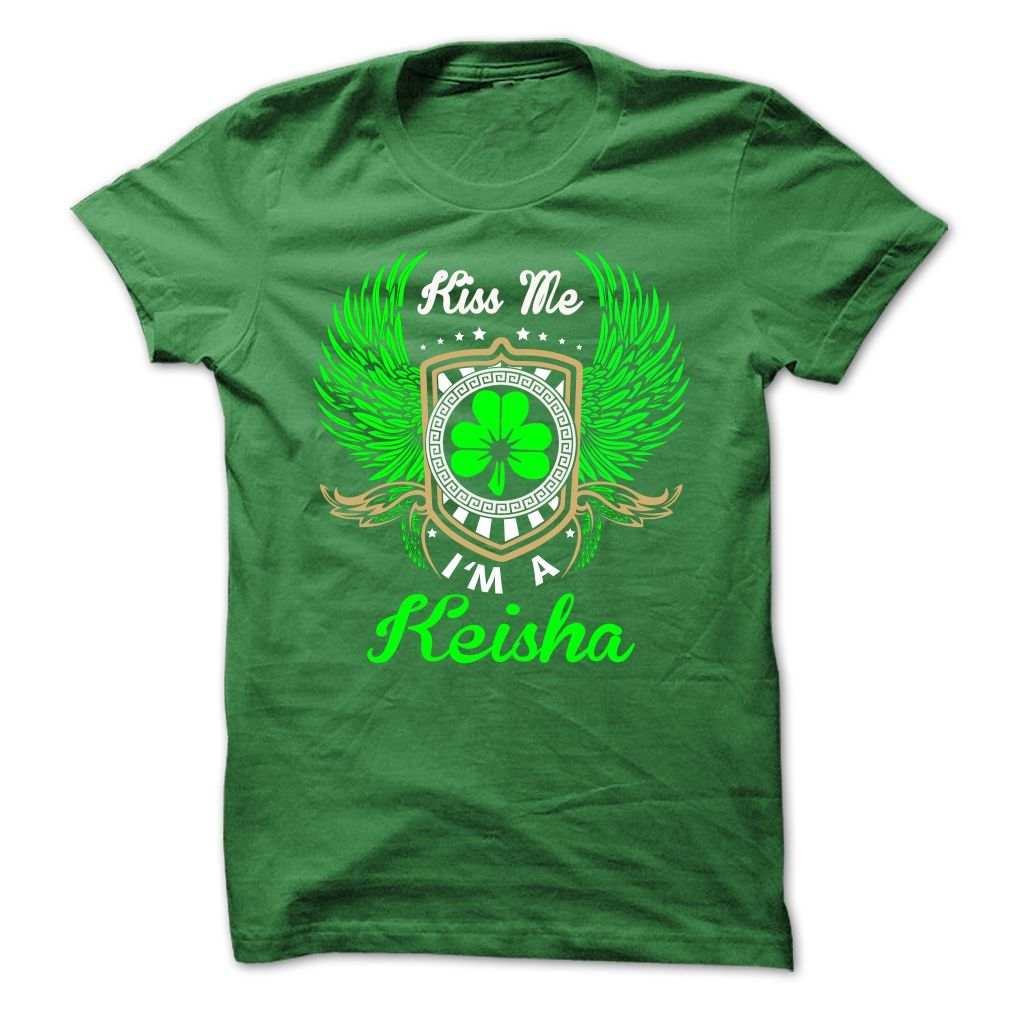 Kiss Me Keisha St Patricks Day  - Custom T Shirt - Being inspired by young spirits who love travel and active lifestyle, LandTees specializes in custom clothing with prints on cities, states and countries. Our collections of thousands extraordinary items are for you to explore. Even better, you can send us your designs by customizing your own texts and images on a variety of custom products such as T-shirts, hoodies, leggings, mugs, posters, and canvas.