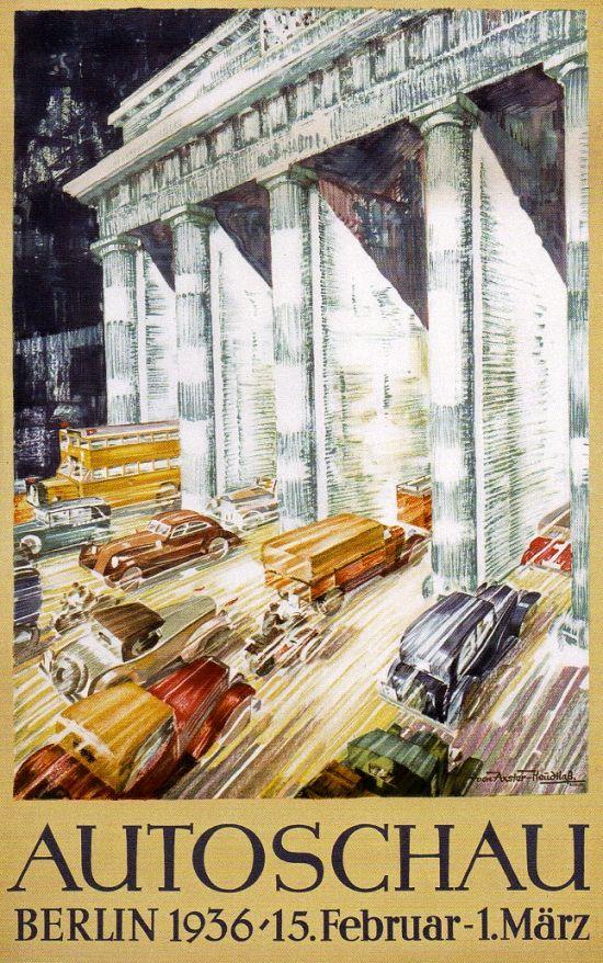 Berlin 1936 Autoschau 15 Februar 1 Maerz Plakat Werbeposter