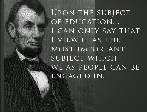 Abe Lincoln Quotes Amazing Abraham Lincoln Quote On Education  Words  Pinterest  Abraham