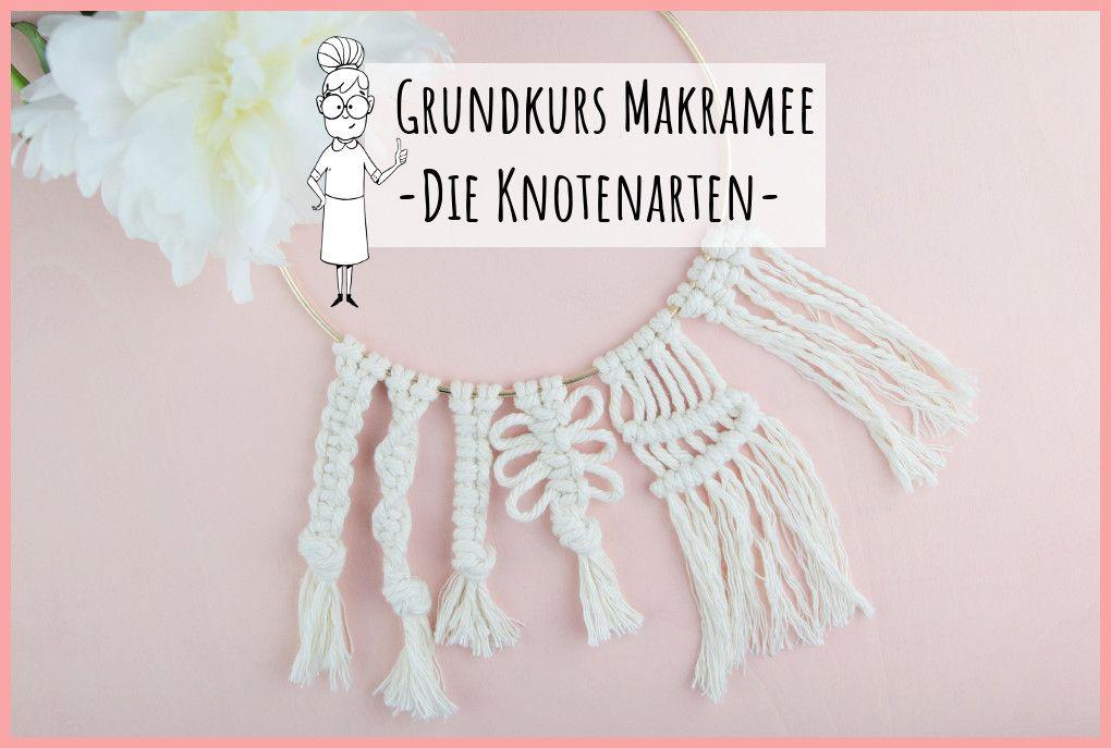 Photo of Grundkurs Makramee knoten – kostenlos, genaue Anleitung | frau friemel