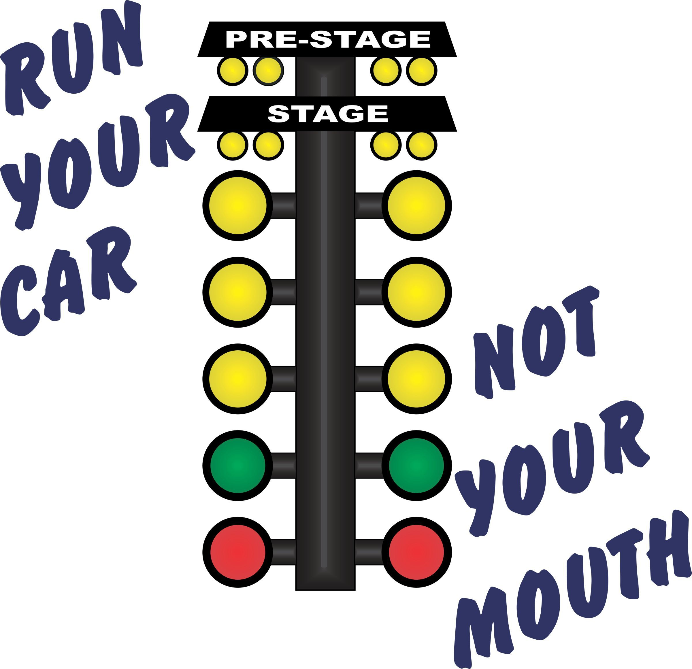Race Car Quotes Run Your Car Not Your Mouth Drag Racing Tshirtavailable At Http