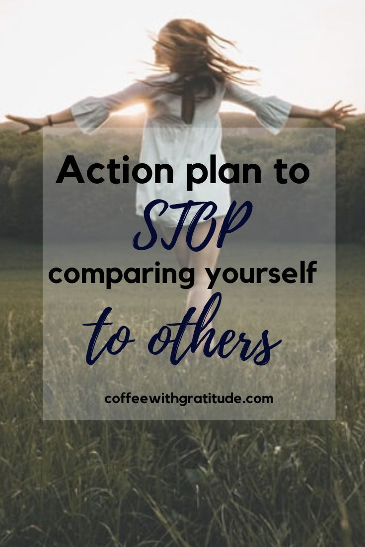 Work Stress Quotes Comparing yourself to others? Action plan to the rescue!   Coffee with gratitude