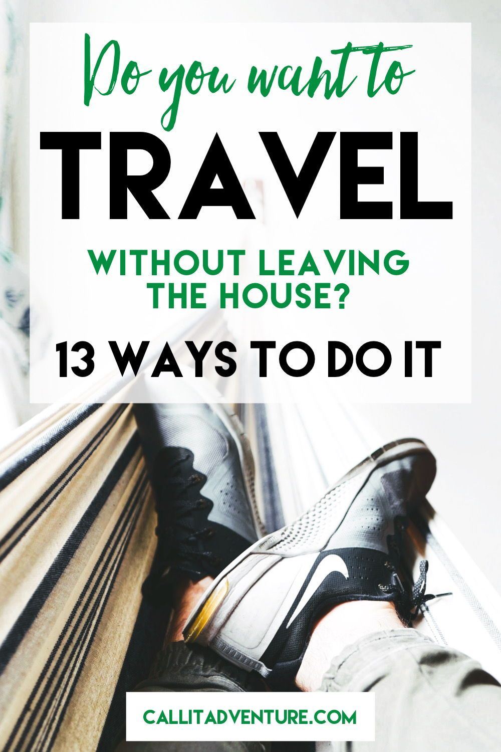 Stuck At Home Travel Traveling By Yourself Travel Travel Related