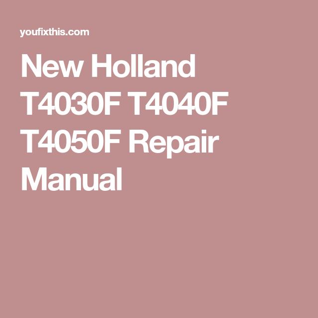New Holland T4030F T4040F T4050F Repair Manual | _- Repair
