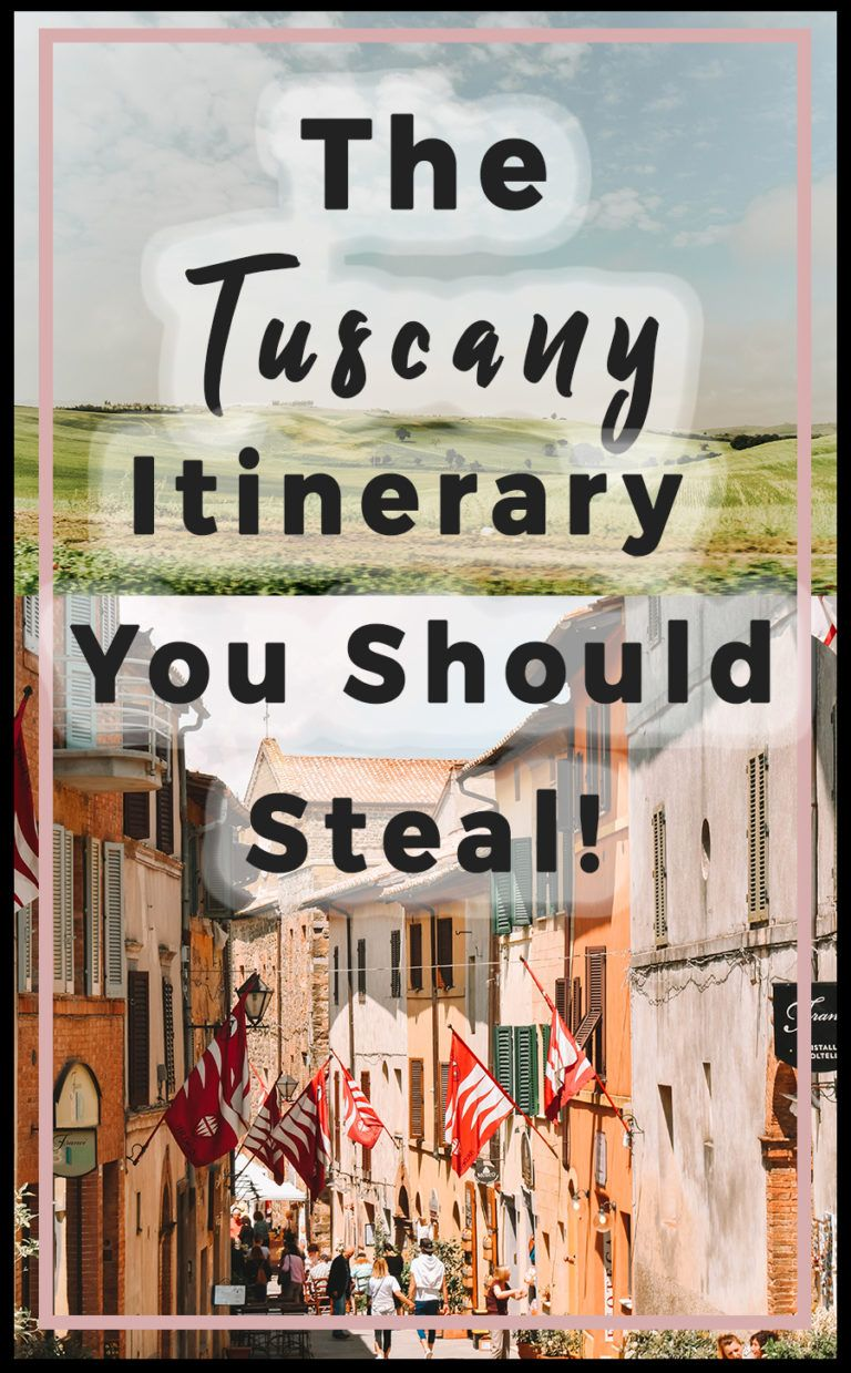 Photo of The Tuscany Itinerary You Should Steal