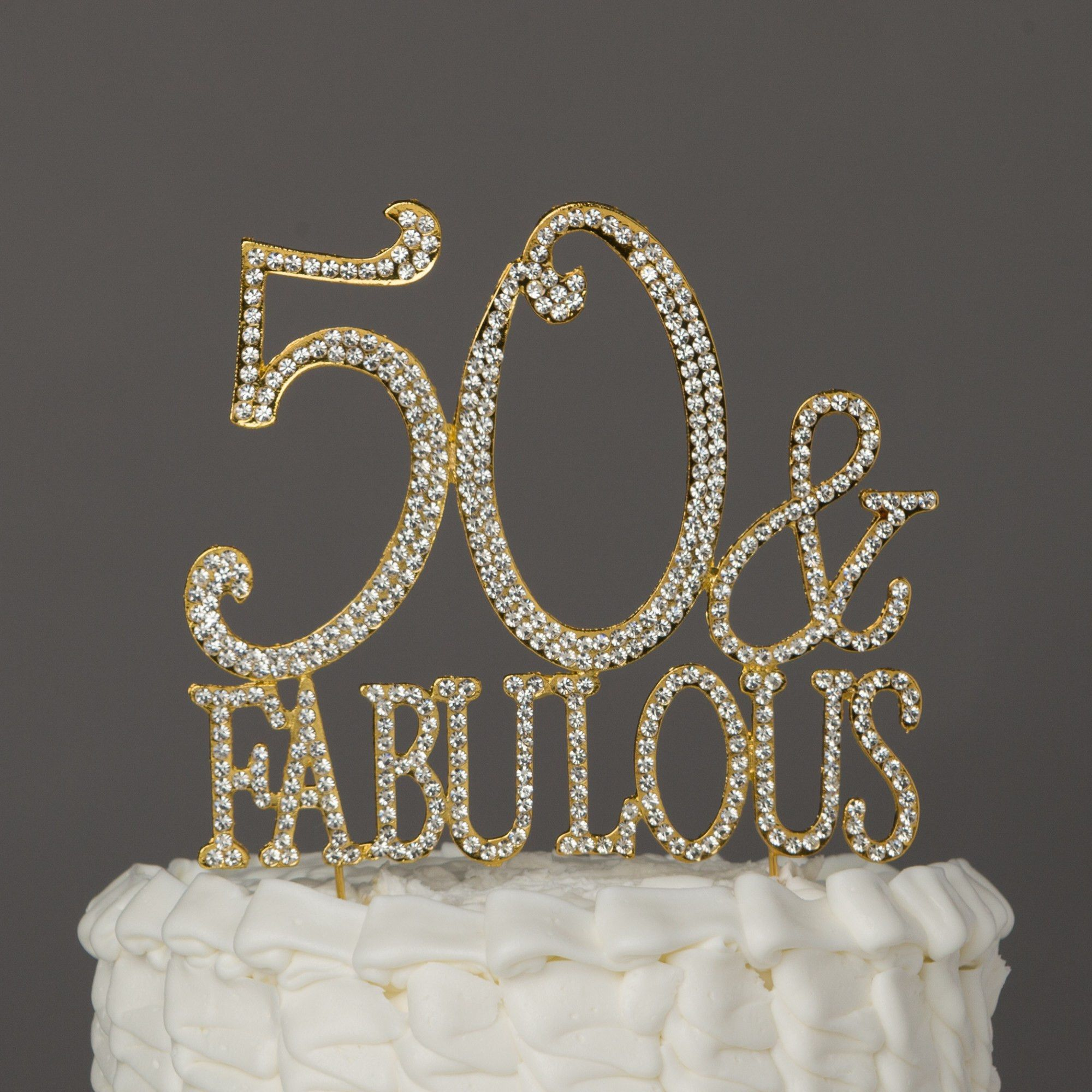 50th And Fab: 50 & Fabulous Cake Topper - Gold In 2019