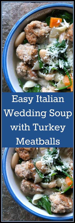 Easy Italian Wedding Soup with Turkey Meatballs Recipe