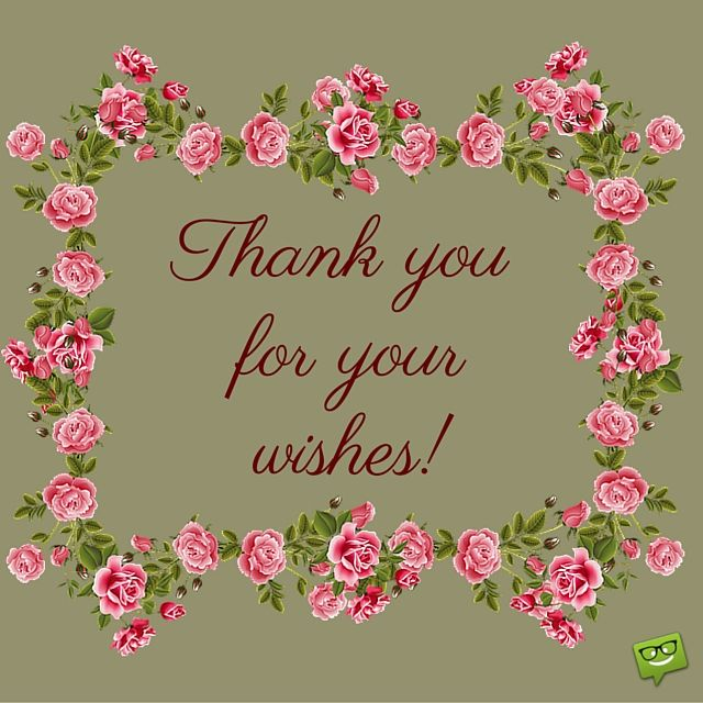 Thanks For Ur Wishes Quotes: Thanks For Birthday Wishes