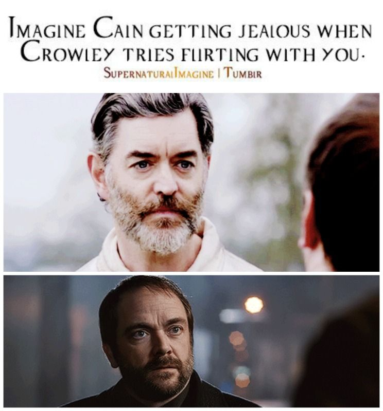 "Imagine Cain .... LOL mamapeterson on tumblr // I can imagine this prompt working in opposite. Crowley getting jealous when Cain flirts with you. ""Why settle with a knight when she can have a king?"""