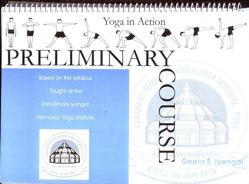 Yoga In Action Preliminary Course Iyengar yoga, Yoga