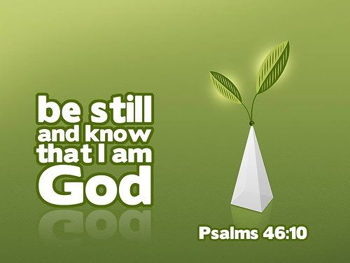 Short Bible Quotes Short Bible Inspiring Quotes  Be Still And Know That I Am God .