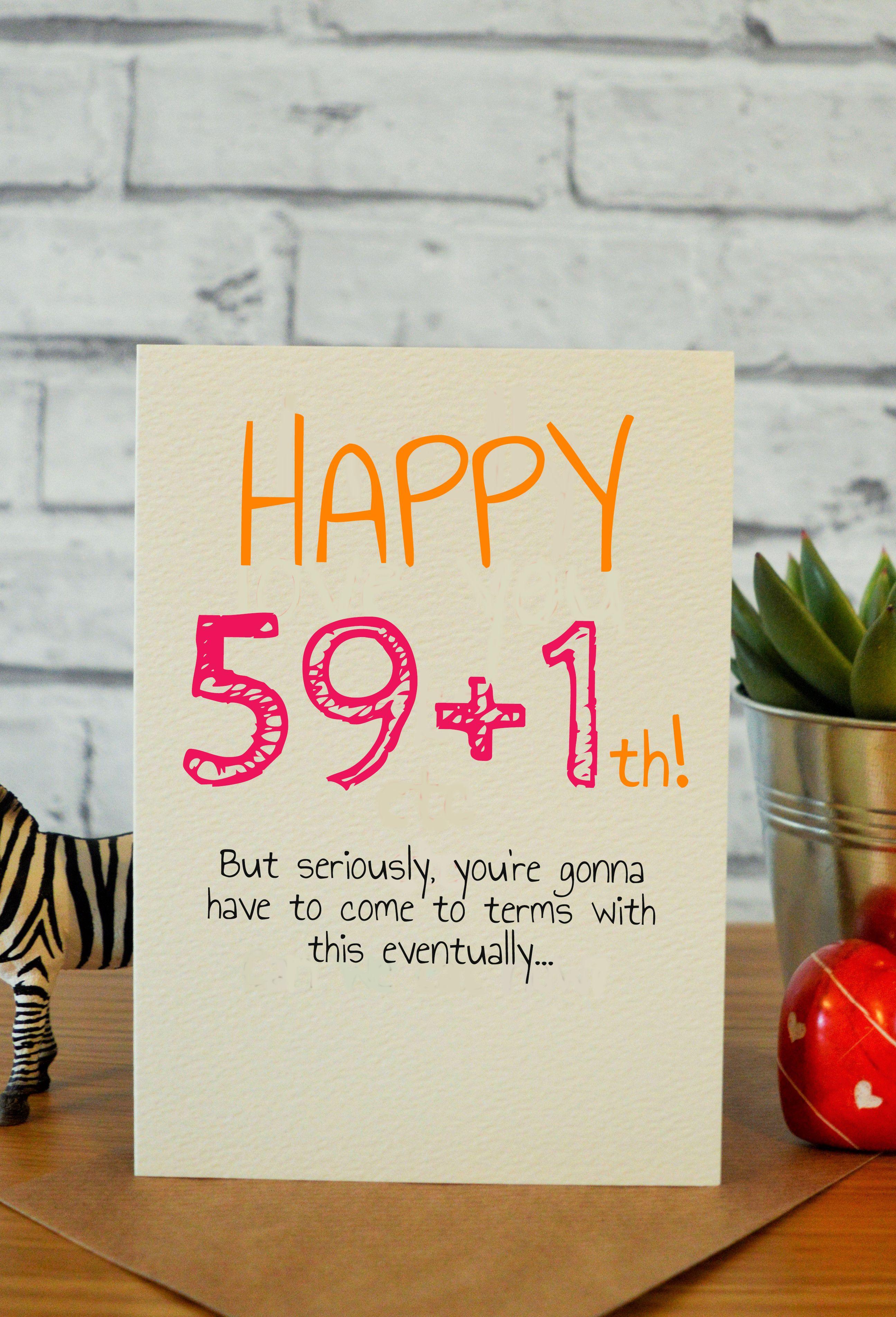 59+1th 60th birthday cards, 40th birthday cards, 30th