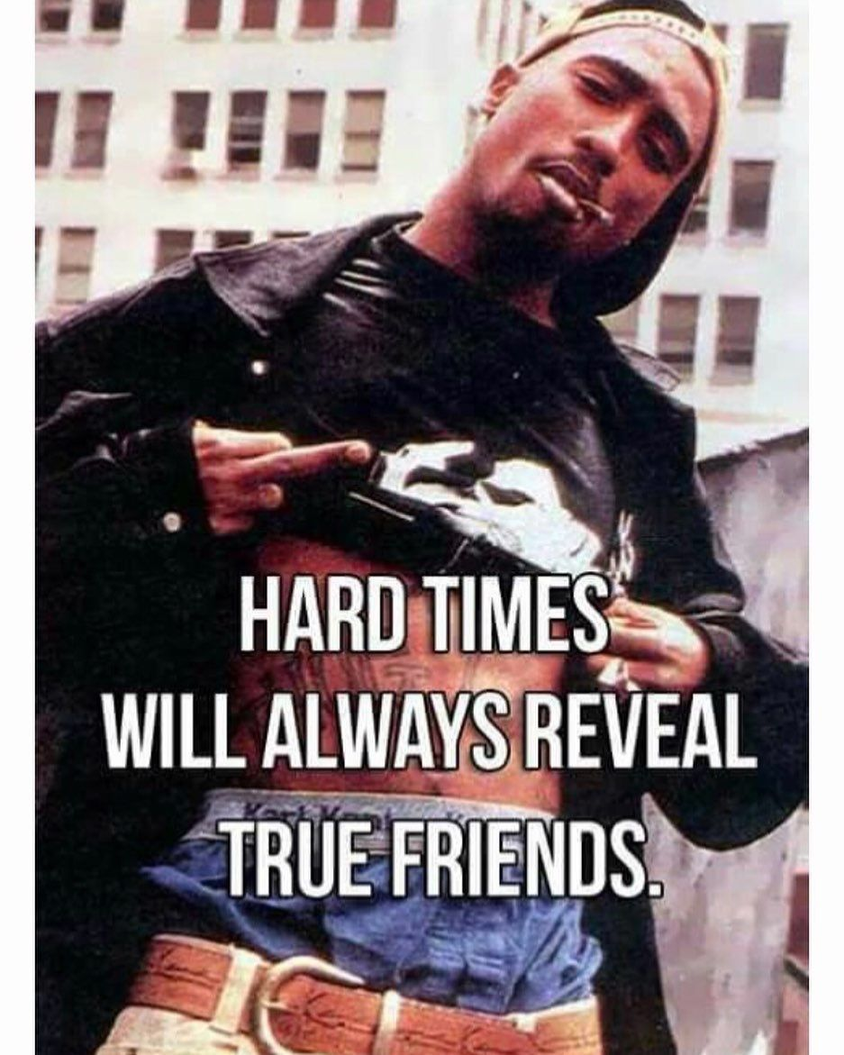 True Friends True Friends Hip Hop Quotes Friends Are Like