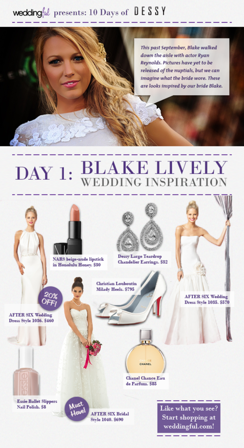10 Days of Dessy Day 1 Blake Lively Wedding Inspiration
