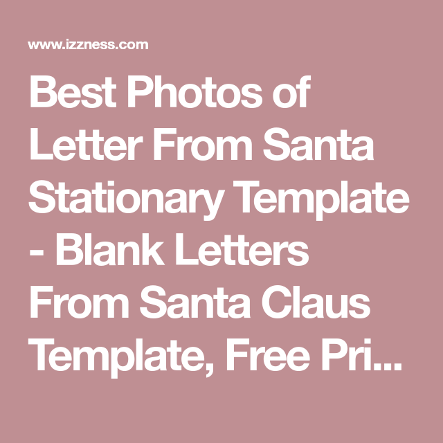 Best Photos Of Letter From Santa Stationary Template  Blank