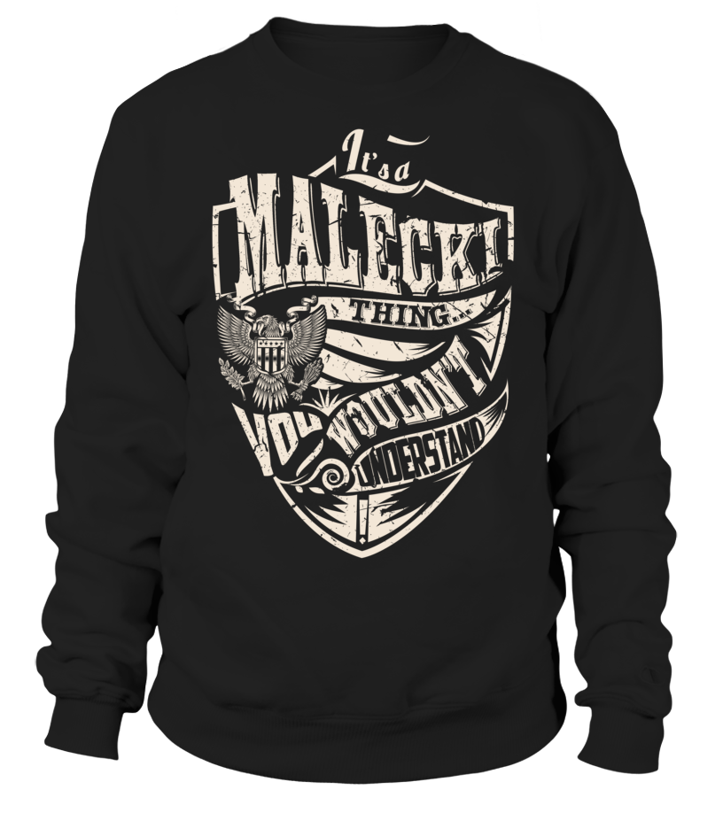 It's a MALECKI Thing, You Wouldn't Understand