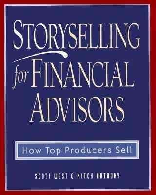 Storyselling For Financial Advisor How Top Producers Sell Hardcover Overstock Com Shopping The Best Deals Financial Advisors Financial Financial Advice