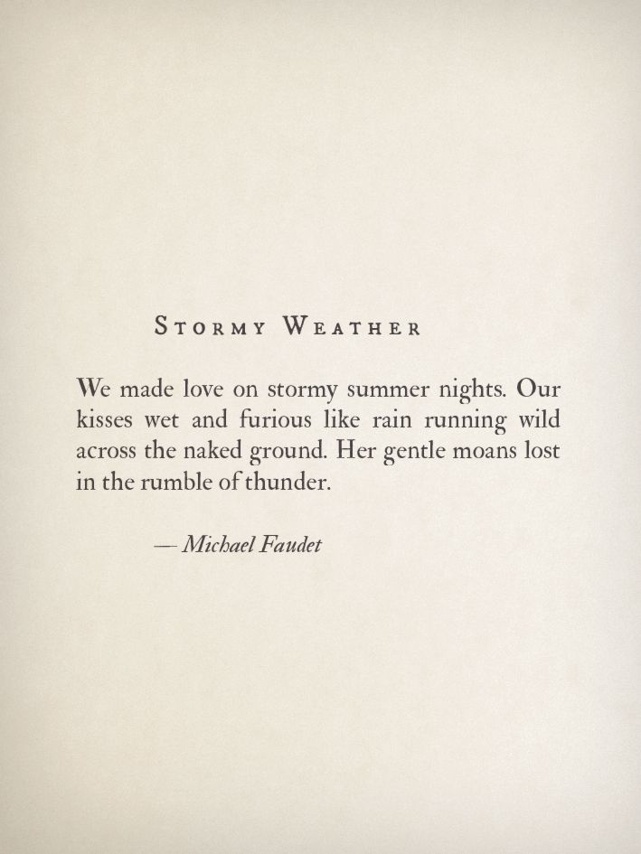 Stormy Weather By Michael Faudet Quotes Pinterest Michael
