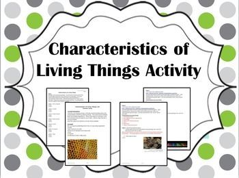 Characteristics Of Living Things Lab What Characteristics Do All Living Things Share This Inquiry Activity Will Help Students Test Their Presupposed