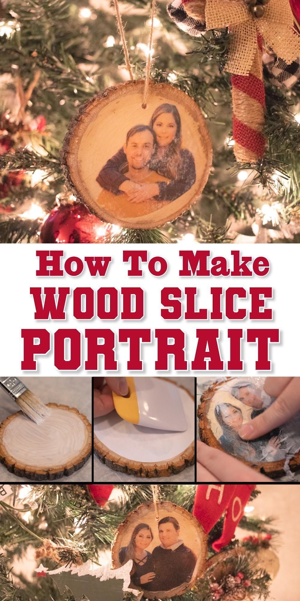How To Make A Wood Slice Portrait Christmas Ornament