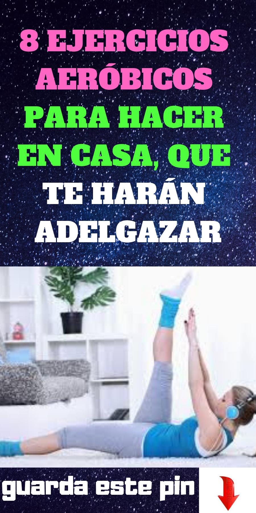 Videos ejercicios aeróbicos para hacer en casa y perder peso