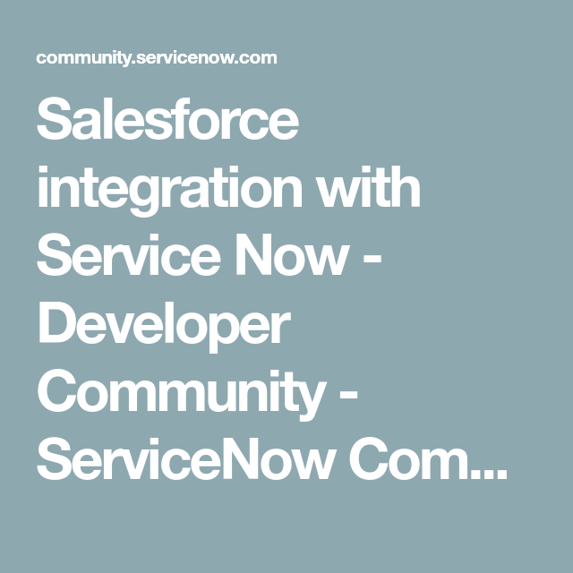 salesforce integration with service now