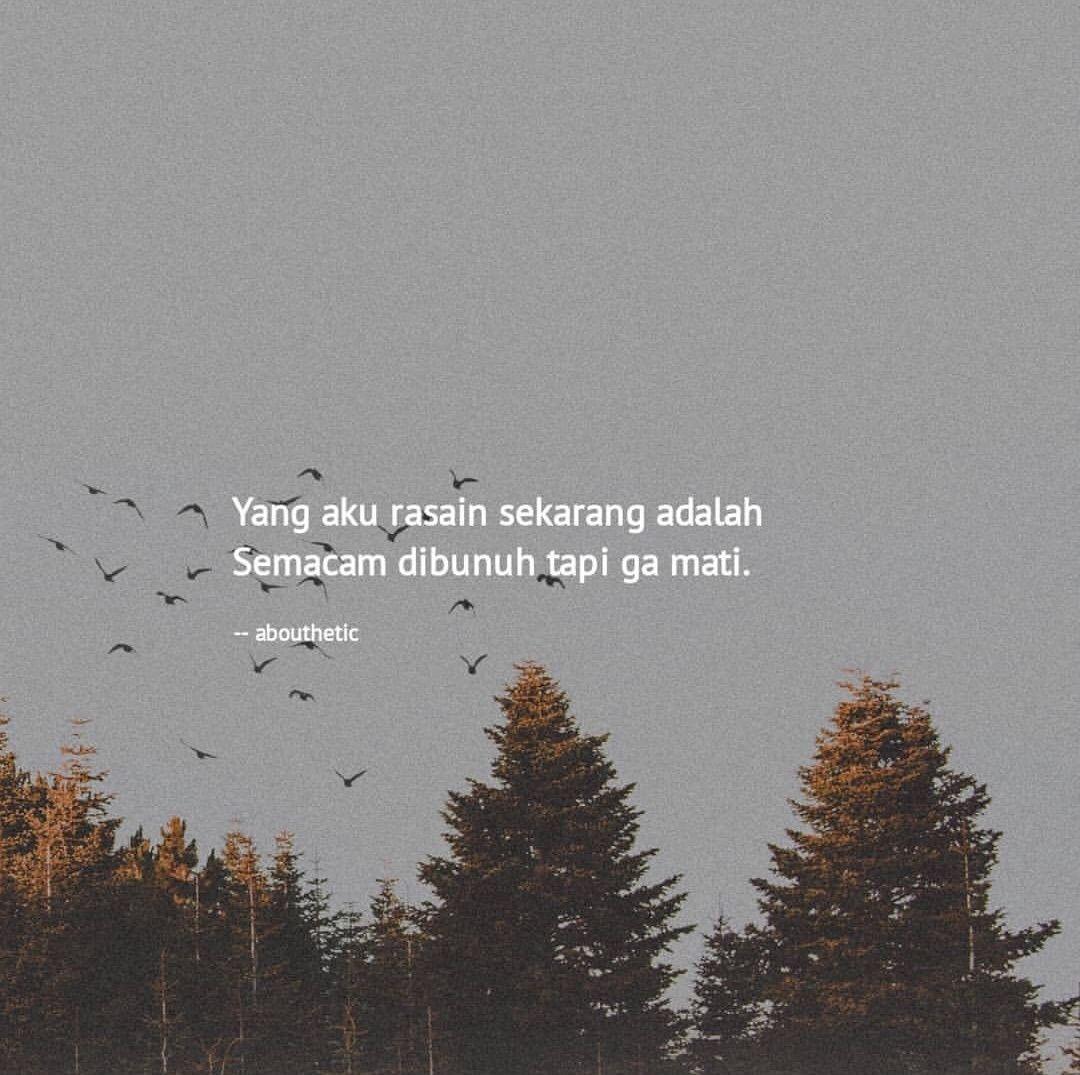 Pin Oleh Elin Mayang Di Hurt Quotes Kutipan Tumblr Kutipan