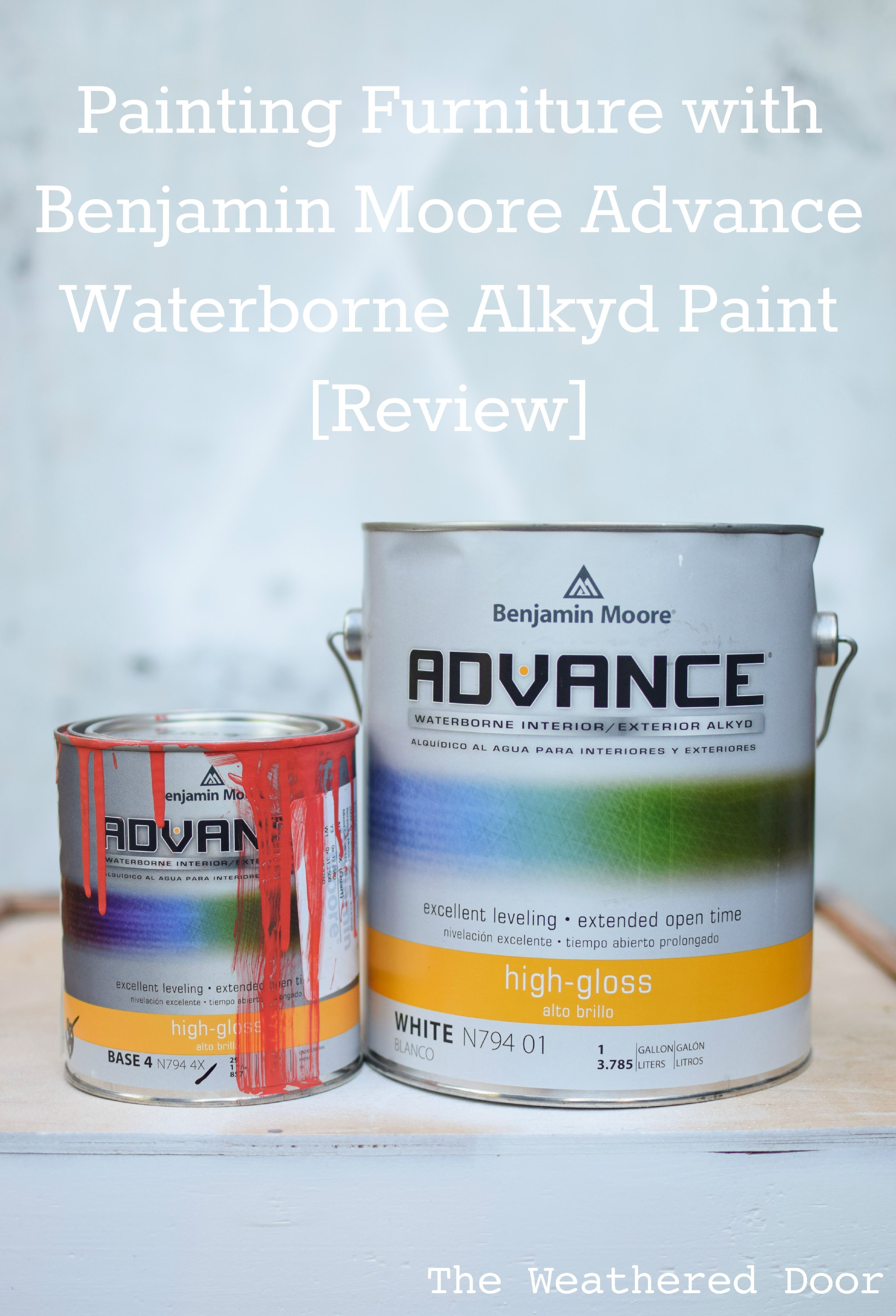 Painting Furniture With Benjamin Moore Advance Waterborne Alkyd Paint Review The Weathered Door Benjamin Moore Advance Paint Advance Paint Benjamin Moore Cabinet Paint