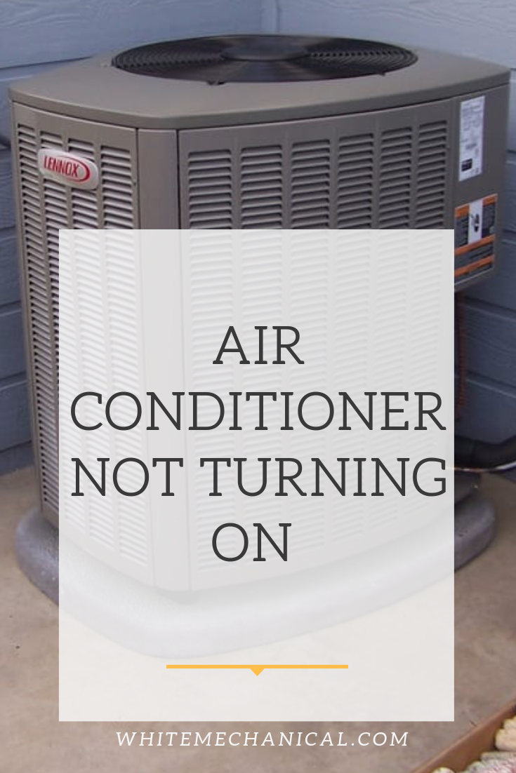 Common Reasons Your Air Conditioner Is Not Turning On