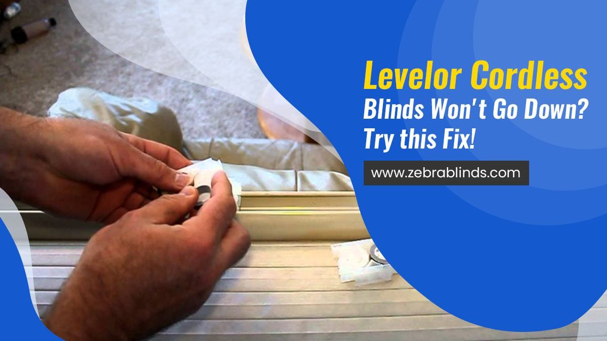 Levelor Cordless Blinds Won't Go Down? Try this Fix! in