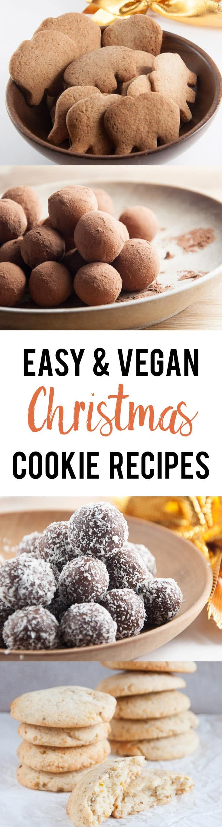10 Easy  Vegan Christmas Cookie Recipes  including NoBake Rum Balls Gingerbread Cookies Pistachio Rosewater Cookies and many more