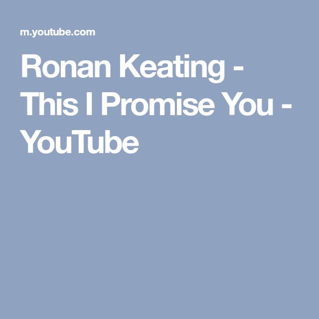 Ronan Keating - This I Promise You - YouTube | Wedding