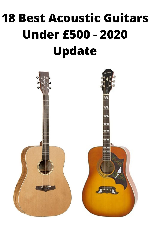 18 Best Acoustic Guitars Under 500 2020 Update Best Acoustic Guitar Guitar Acoustic Guitar