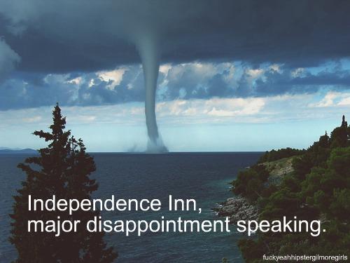Independence Inn, major disappointment speaking. Lorelai & Emily Gilmore Girls