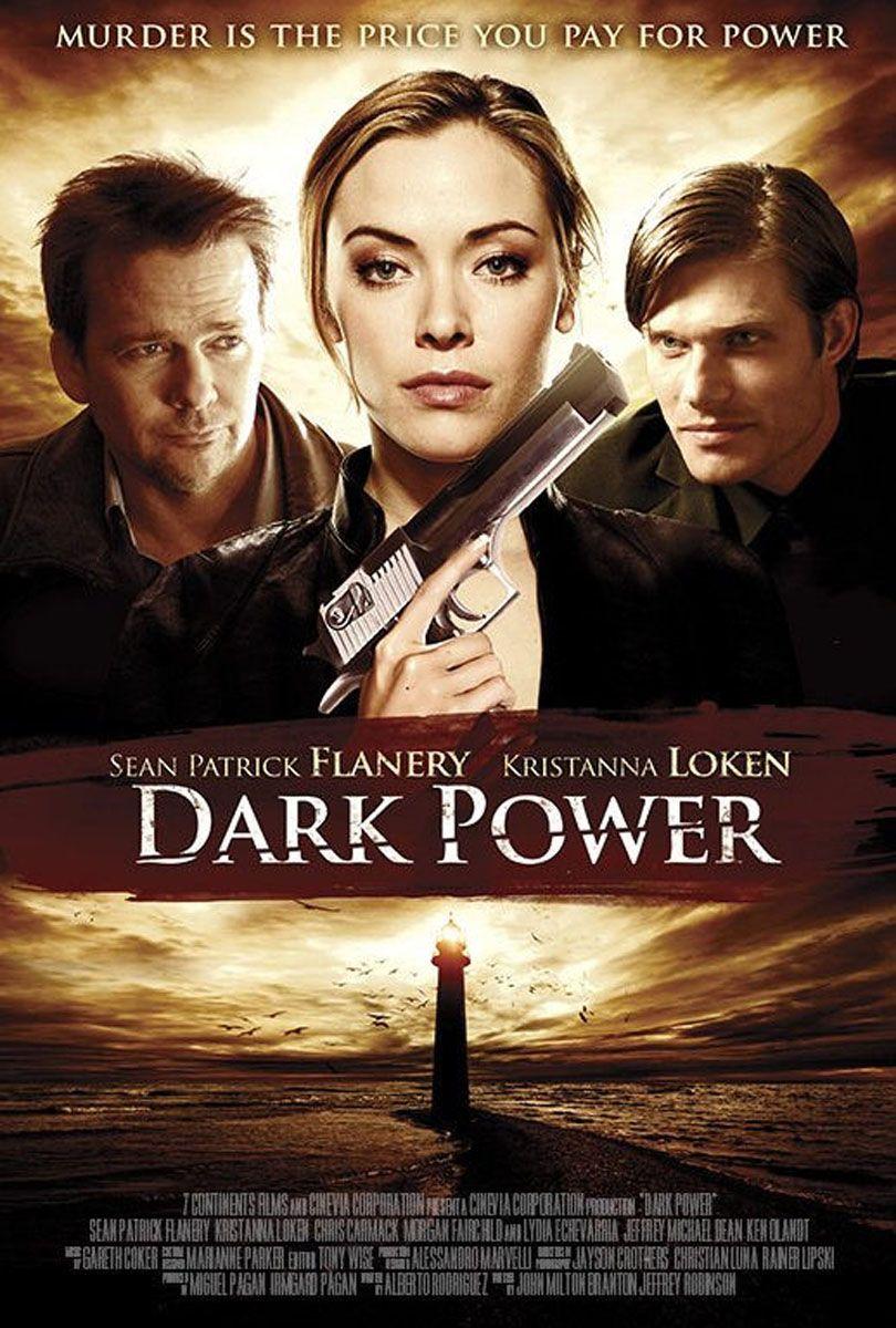 Dark Power 2013 Dark Power Good Movies To Watch Adventure Movie