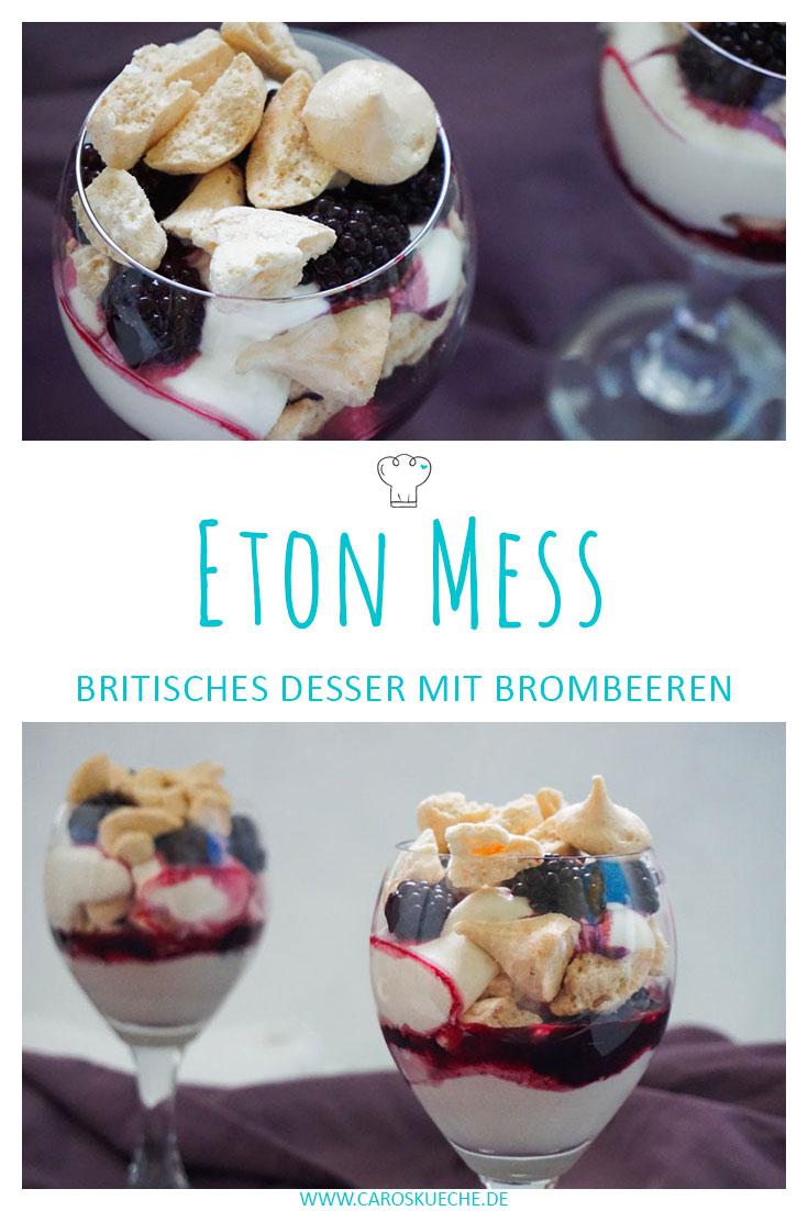 Brombeer Eton Mess » Caros Küche | Schnelle und einfache Rezepte