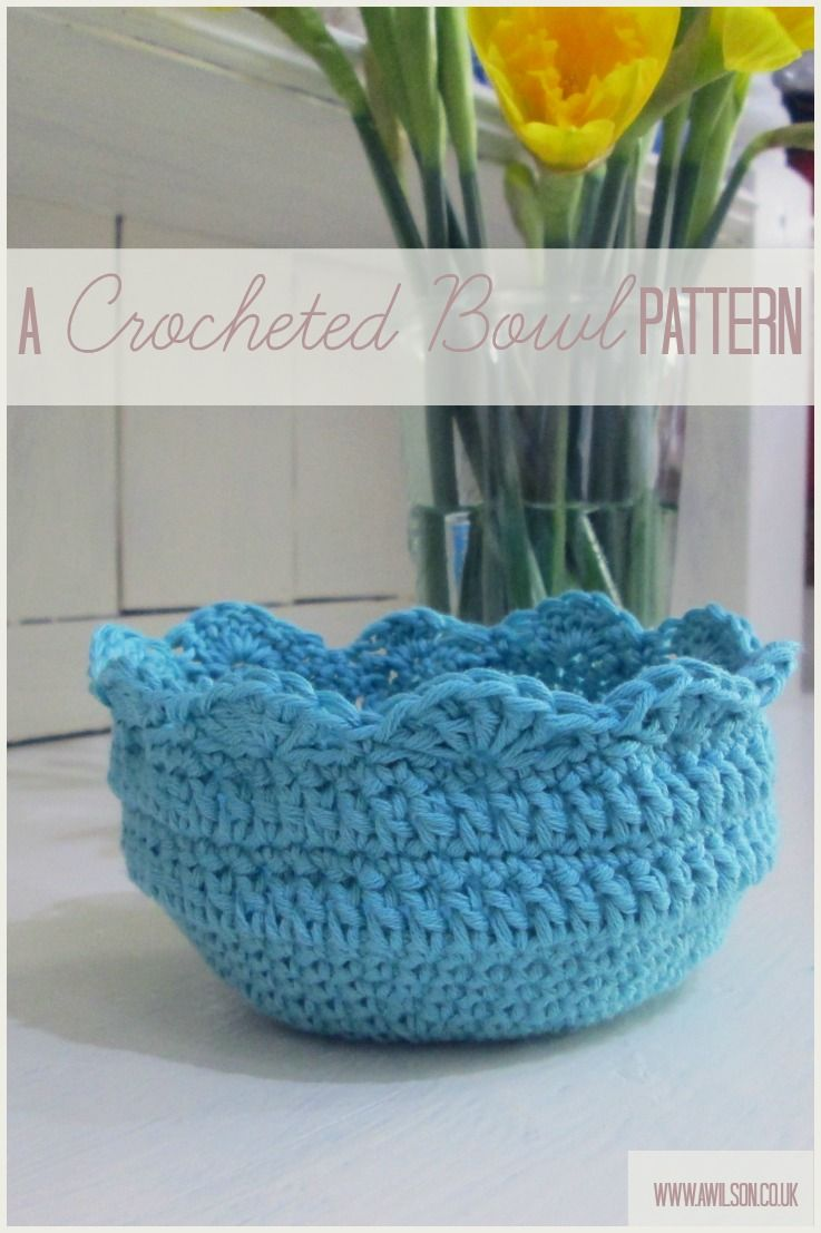Crocheted bowl pattern   from Tea & A Sewing Machine --- Easy ...